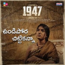 Undipora Chittikanna song download from the movie 1947-2020