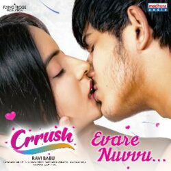 Evare Nuvvu song download from Crrush Songs Download - Naa Songs