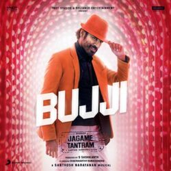 Bujji song from Jagame Tantram Songs Download - Naa Songs