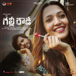 Gully Rowdy (2021) Songs Download - Naa Songs