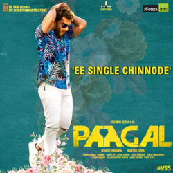 Ee Single Chinnode song from Paagal Songs Download - Naa Songs